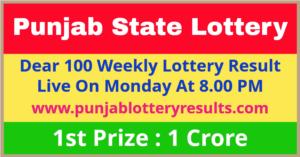 Punjab Dear 100 Monday Lottery Winning List 2021