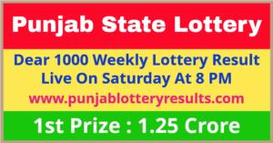 Punjab Lottery Dear 1000 Weekly Draw Winner List 2021