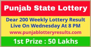 Punjab Lottery Dear 200 Weekly Draw Winner List 2021